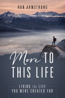 Pdf More to This Life: Living the Life You Were Created For