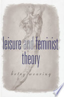 Leisure and Feminist Theory