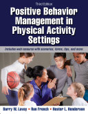 Positive Behavior Management in Physical Activity Settings, 3E