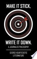 Make It Stick  Write It Down