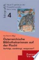 Österreichische Bibliothekarinnen auf der Flucht