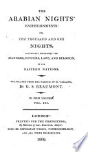 The Arabian Nights'entertainments: Or, the Thousand and One Nights