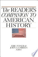 """""""The Reader's Companion to American History"""" by Eric Foner, John A. Garraty"""