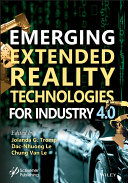 Emerging Extended Reality Technologies for Industry 4 0