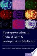 Neuroprotection in Critical Care and Perioperative Medicine Book