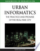 Handbook Of Research On Urban Informatics The Practice And Promise Of The Real Time City Book PDF