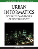 Handbook of Research on Urban Informatics: The Practice and Promise of the Real-Time City Pdf/ePub eBook