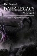 The Best of Dark Legacy  Volume 1