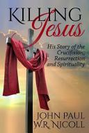 Killing Jesus Book PDF