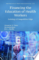 Financing The Education Of Health Workers Gaining A Competitive Edge