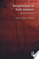 Sectarianism In Early Judaism