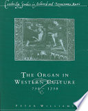 The Organ in Western Culture  750 1250
