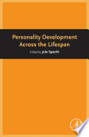Personality Development Across the Lifespan Book
