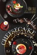 The No-Bake Cheesecake Cookbook