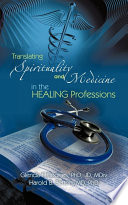 Translating Spirituality And Medicine In The Healing Professions Book PDF