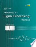 Advances in Signal Processing: Reviews, Book Series, Vol. 1