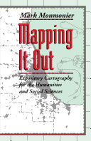 Mapping It Out: Expository Cartography for the Humanities and Social ...