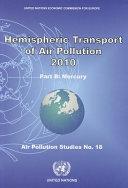 Hemispheric Transport of Air Pollution 2010