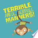 Terrible  Awful  Horrible Manners