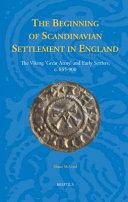 The Beginning of Scandinavian Settlement in England