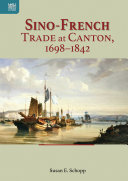 Pdf Sino-French Trade at Canton, 1698–1842 Telecharger