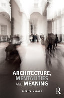 Architecture  Mentalities and Meaning