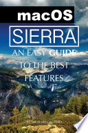 Mac Os Sierra An Easy Guide To The Best Features