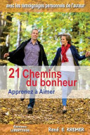 21 Chemins Du Bonheur