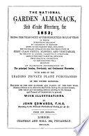 The National Garden Almanack  Florists  Diary  and Horticultural Trade Directory for 1853