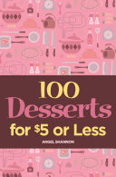 100 Desserts for  5 or Less