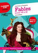 Fables de La Fontaine, Livres VII à XI (Bac 2021) Pdf/ePub eBook