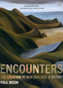 Pdf Encounters: The Creation of New Zealand