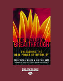 The Inclusion Breakthrough: Unleashing the Real Power of ...