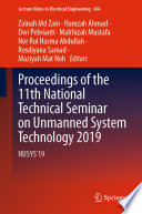 Proceedings Of The 11th National Technical Seminar On Unmanned System Technology 2019 Book PDF