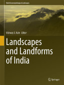 Landscapes and Landforms of India