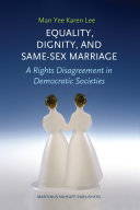 Equality  Dignity  and Same Sex Marriage