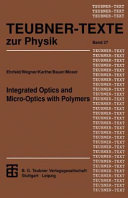 Integrated Optics and Micro-Optics with Polymers