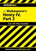 CliffsNotes on Shakespeare's Henry IV