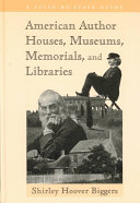 American Author Houses  Museums  Memorials  and Libraries Book PDF