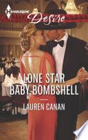 Lone Star Baby Bombshell