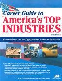 Career Guide to America s Top Industries