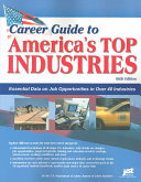 Career Guide to America s Top Industries Book