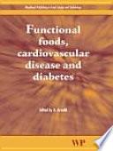 Functional Foods, Cardiovascular Disease and Diabetes