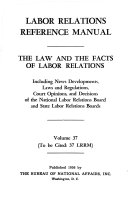 THE LAW AND THE FACTS OF LABOR RELATIONS