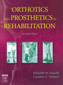 Orthotics and Prosthetics in Rehabilitation - Text and E-Book Package