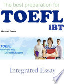 The best preparation for TOEFL iBT:Integrated Essay