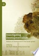 Investigating Developmentalism