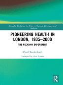 Pioneering Health in London, 1935-2000 Pdf/ePub eBook
