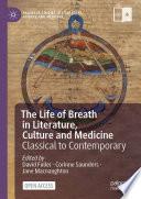 The Life of Breath in Literature  Culture and Medicine