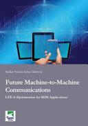 Future Machine To Machine Communications